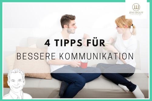 4 Tipps für Kommunikation