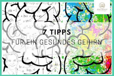 Tipps für dein Gehirn